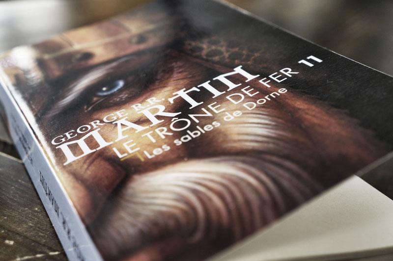 Le trône de fer (tome11) / Les Sables de Dorne de George R.R.MARTIN