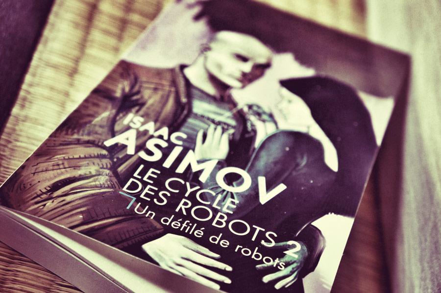 Le cycle des robots 2 d'Isaac Asimov