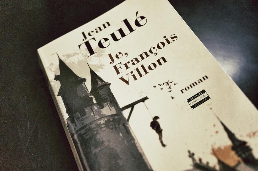Je, François Villon de Jean Teulé pour livrepoche.fr