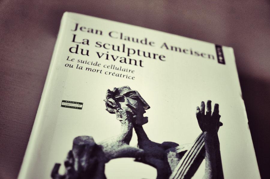 La sculpture du vivant de Jean Claude Ameisen