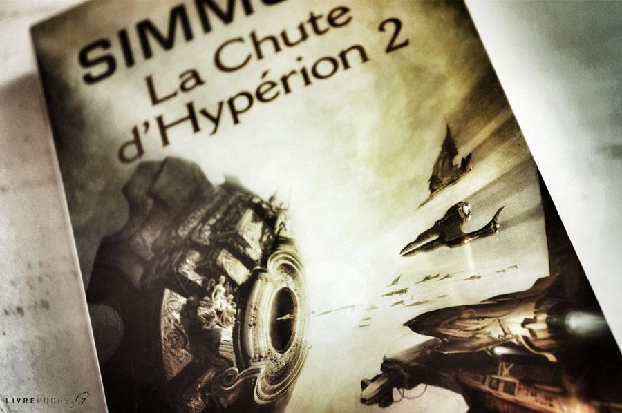 La Chute d'Hypérion 2 de Dan Simmons par Livrepoche.fr