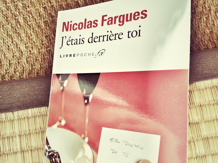 J'étais derrière toi de Nicolas Fargues par Livrepoche.fr