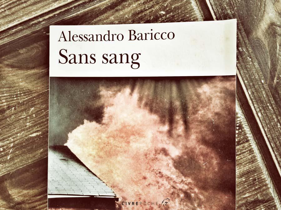 Sans sang d'Alessandro Baricco par Livrepoche.fr
