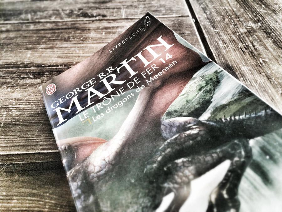 Le Trône de Fer (tome14), Les dragons de Meereen de George r.r.Martin par Livrepoche.fr