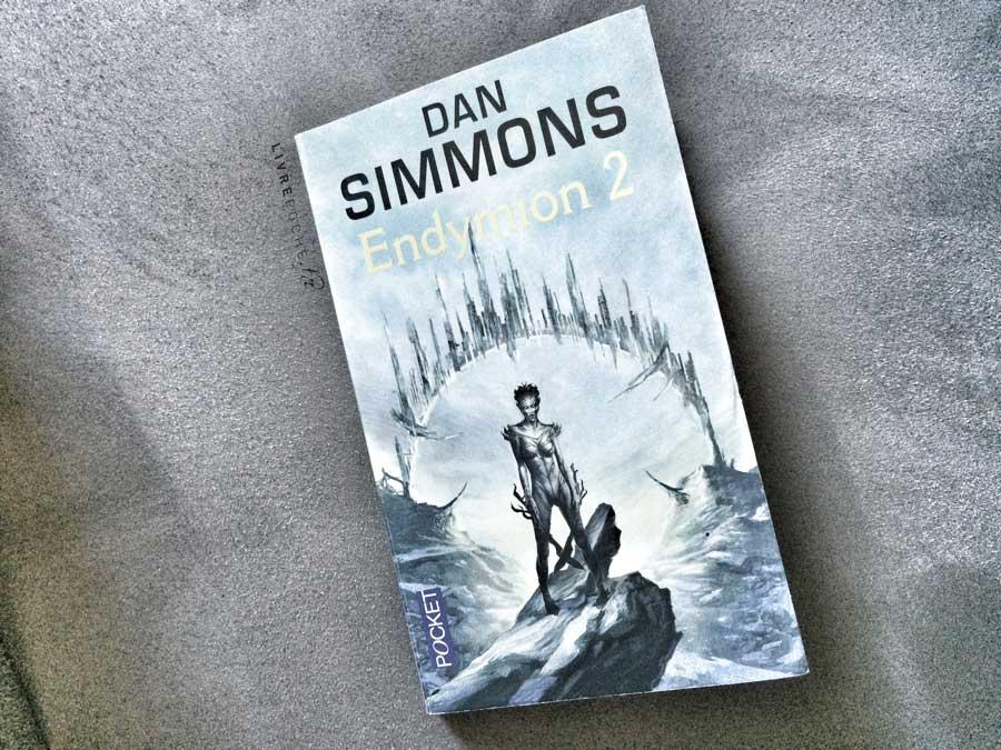Endymion 2 de Dan Simmons par Livrepoche.fr