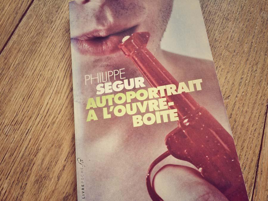 Autoportrait à l'ouvre-boite de Philippe Ségur par Livrepoche.fr