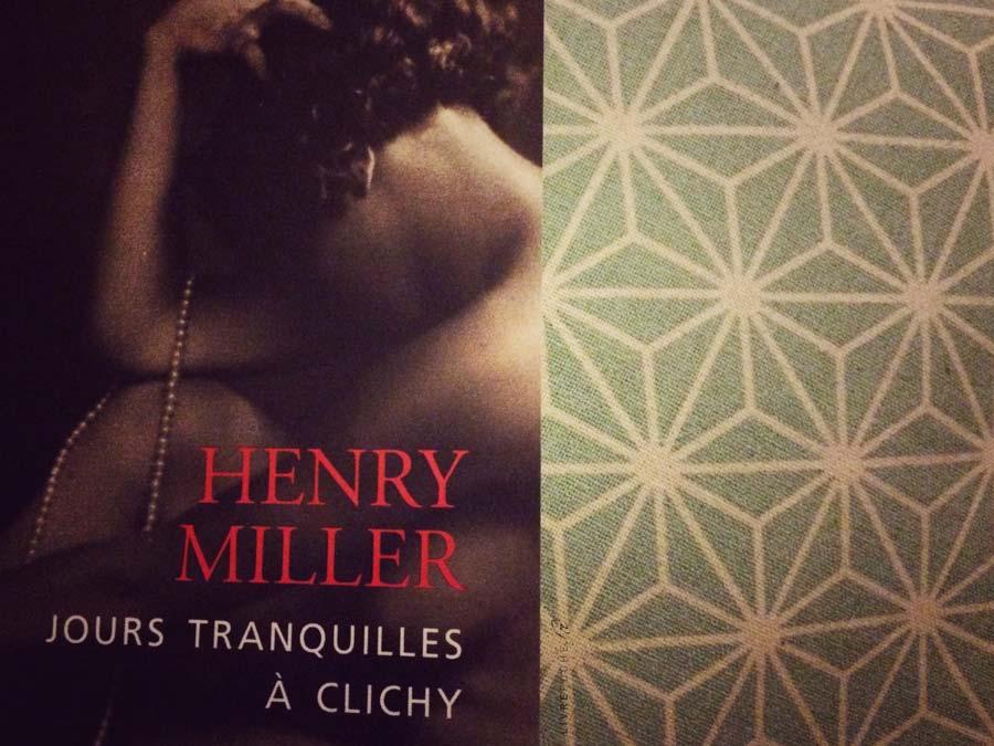Jours tranquilles à Clichy de Henry Miller par Livrepoche.fr