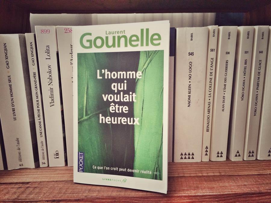 L'homme qui voulait être heureux de Laurent Gounelle par Livrepoche.fr