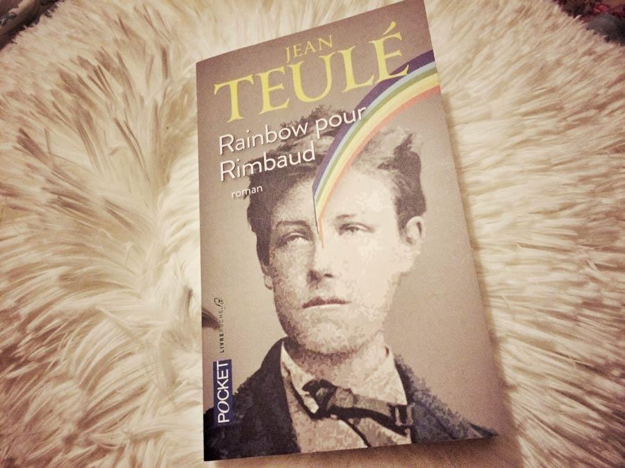 Rainbow pour Rimbaud de Jean Teulé par Livrepoche.fr