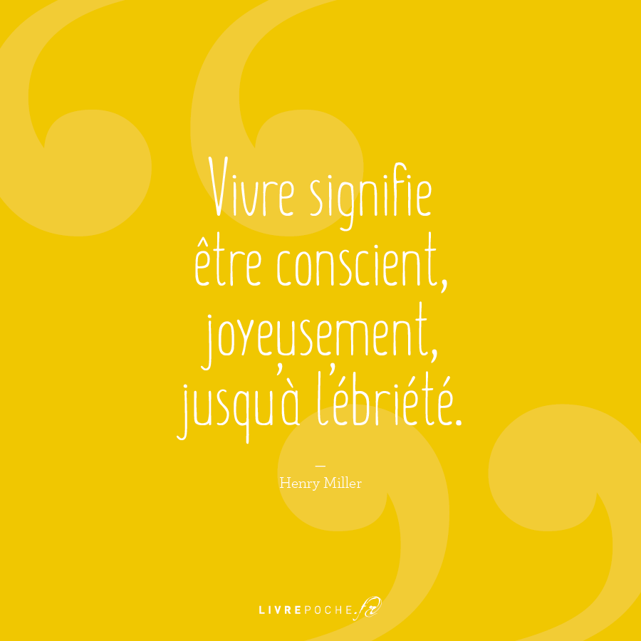 Citation Henry Miller par Livrepoche.fr