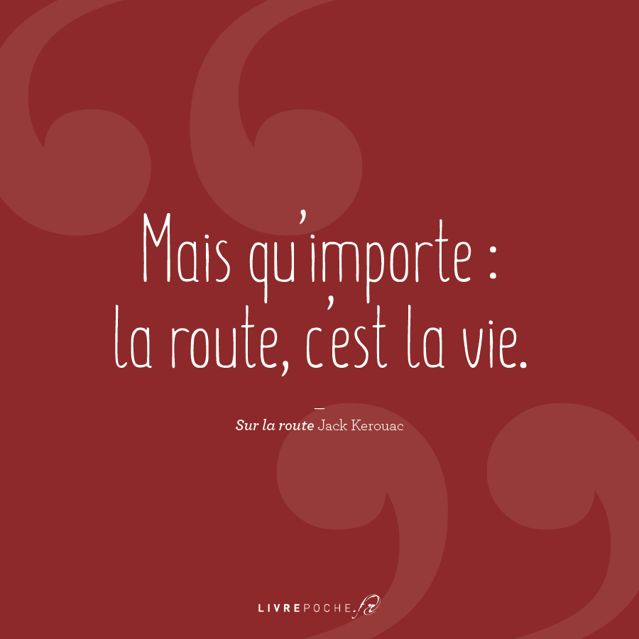 Citation de jack Kerouac par Livrepoche.fr