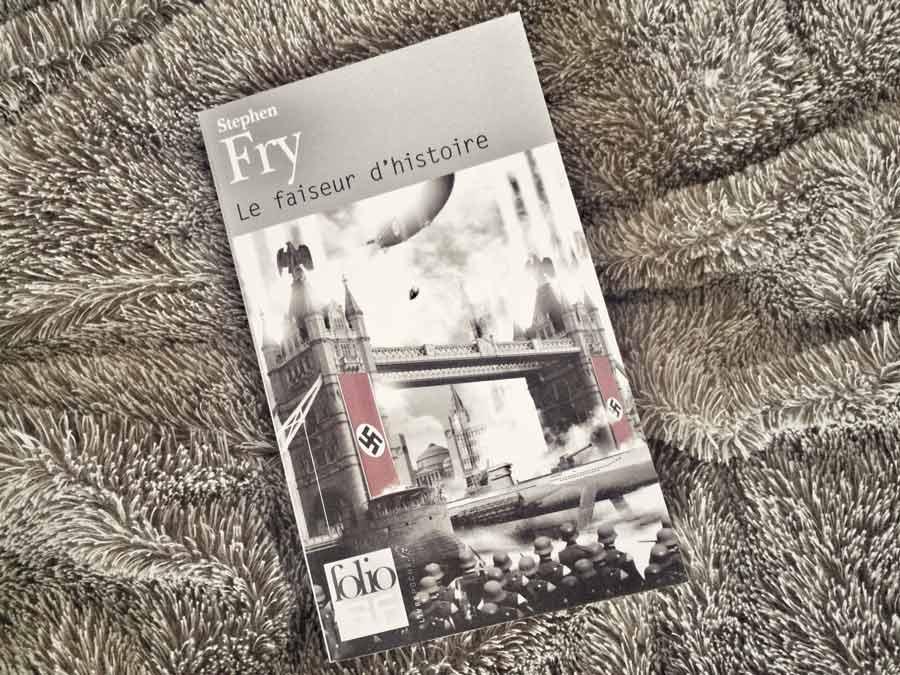 Le faiseur d'histoire de Stephen Fry par Livrepoche.fr