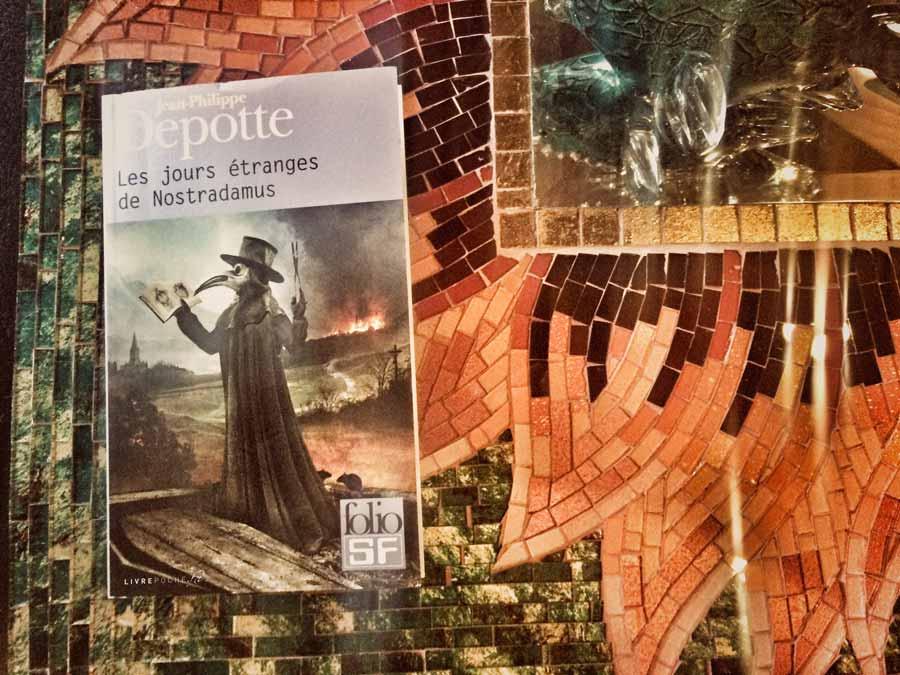 Les jours étranges de Nostradamus de Jean-Philippe Depotte par Livrepoche.fr