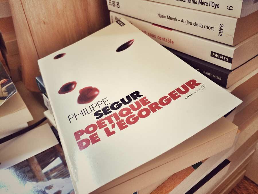 Poétique de l'égorgeur de Philppe Ségur par Livrepoche.fr