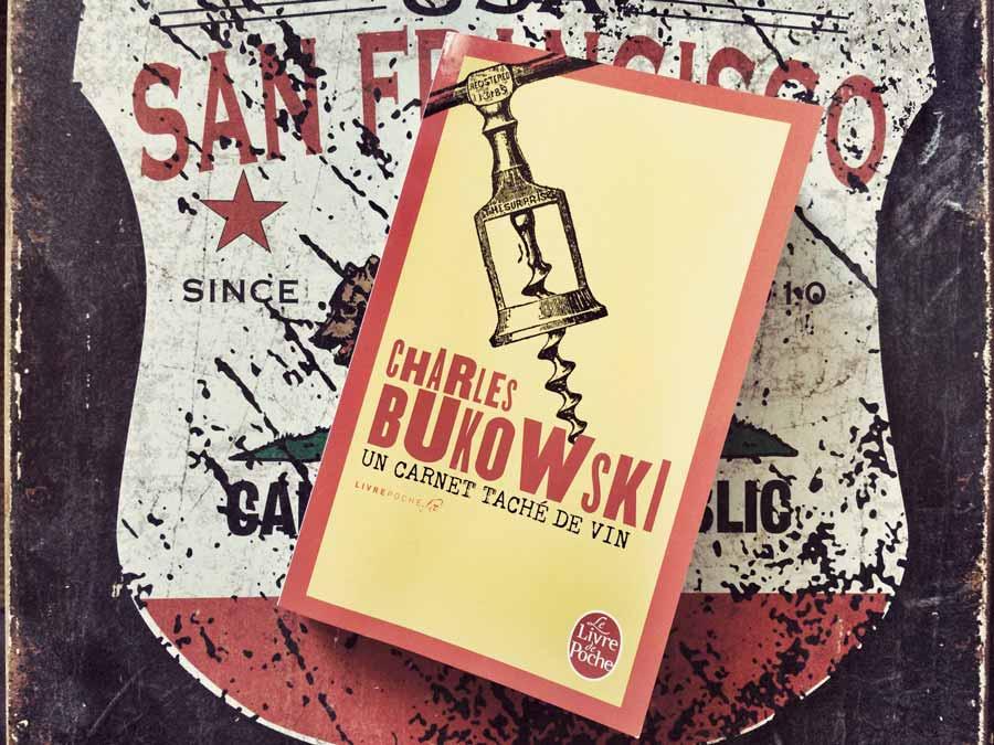 Un carnet taché de vin de Charles Bukowski par Livrepoche.fr