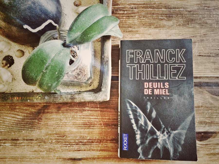 Deuils de miel de Franck Thilliez par Livrepoche.fr