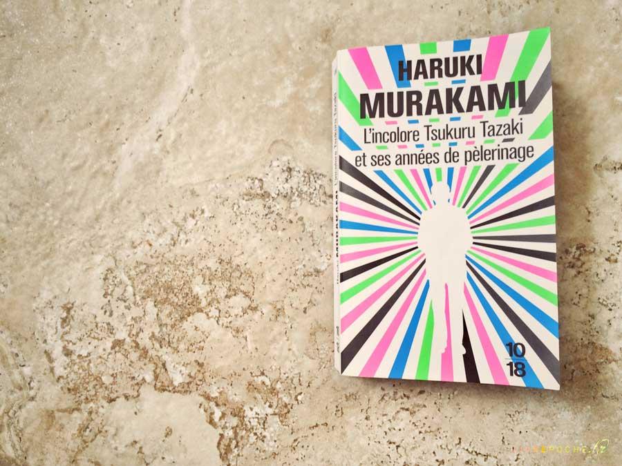 L'incolore Tsukuru Tazaki et ses années de pèlerinage de Haruki Murakami par Livrepoche.fr