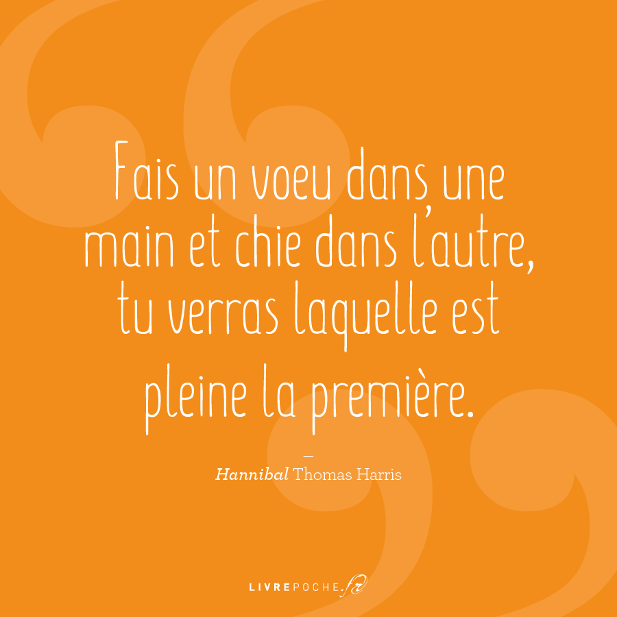 Citation Thomas Harris par Livrepoche.fr