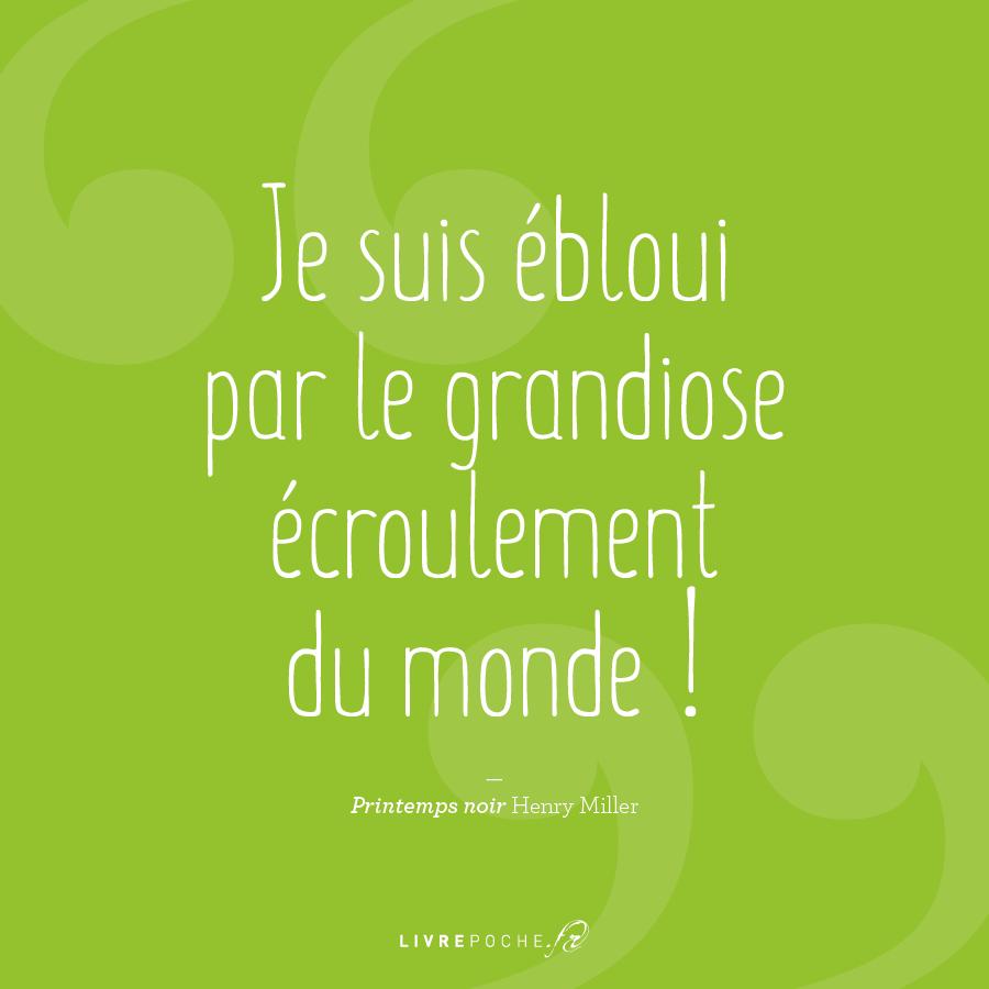 Citation Henry Miller par Livrepoche.fr