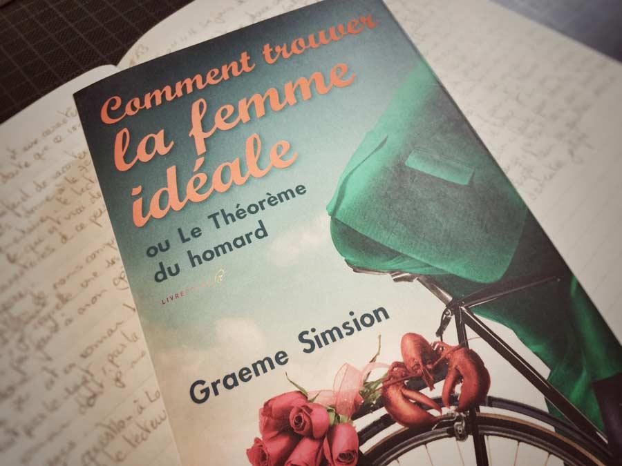 Comment trouver la femme idéale de Graeme Simsion par Livrepoche.fr