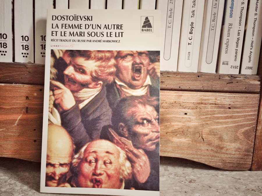 La femme d'un autre et le mari sous le lit de Dostoïevski par Livrepoche.fr