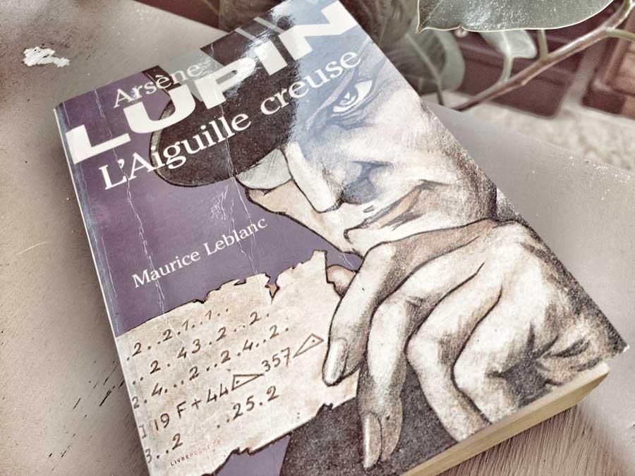 L'aiguille creuse de Maurice Leblanc par Livrepoche.fr