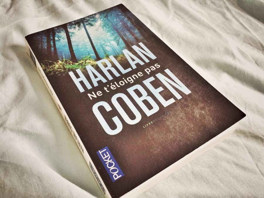 Ne t'éloigne pas de Harlan Coben par Livrepoche.fr